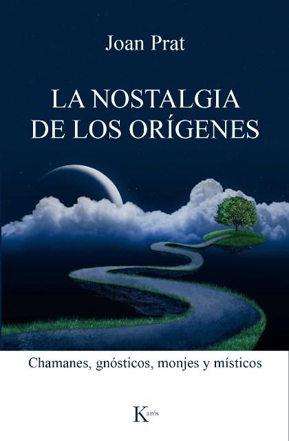 LA NOSTALGIA DE LOS ORIGENES