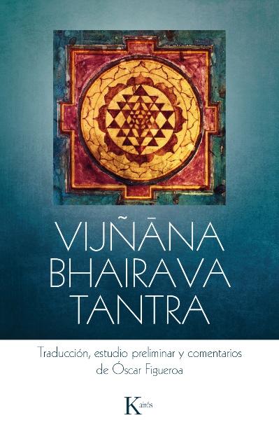 VIJ/ANA BHAIRAVA TANTRA