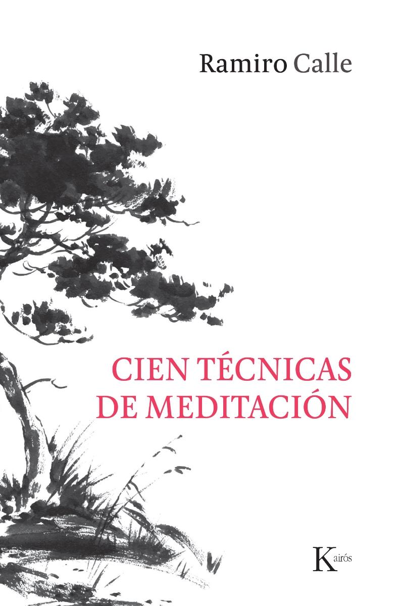 CIEN TECNICAS DE MEDITACION