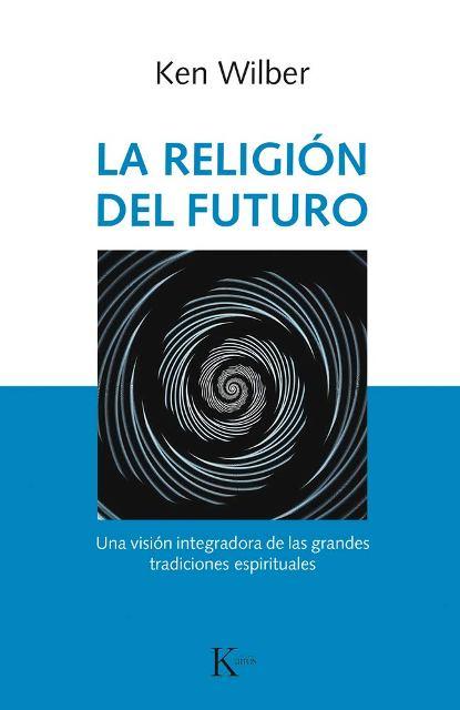 LA RELIGION DEL FUTURO