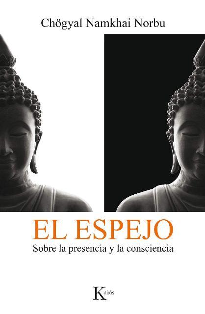 EL ESPEJO . SOBRE LA PRESENCIA Y LA CONSCIENCIA