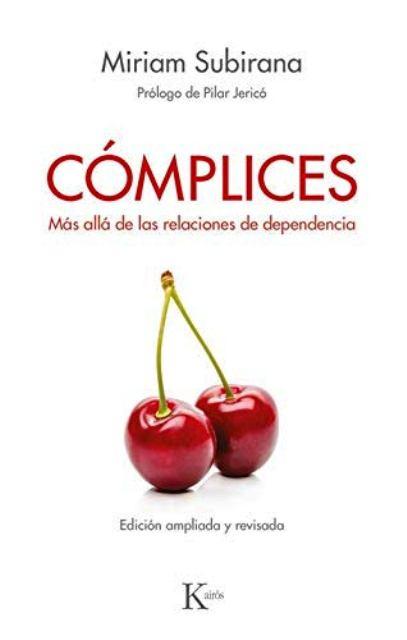 COMPLICES . MAS ALLA DE LAS RELACIONES DE DEPENDENCIA