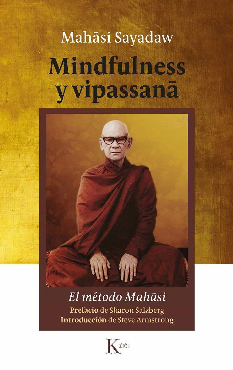 MINDFULNESS Y VIPASSANA . EL METODO MAHASI