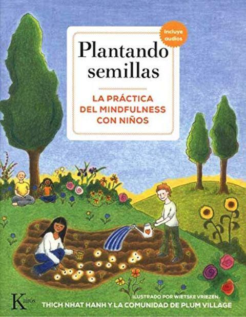 PLANTANDO SEMILLAS + QR . LA PRACTICA DEL MINDFULNESS CON NIÑOS