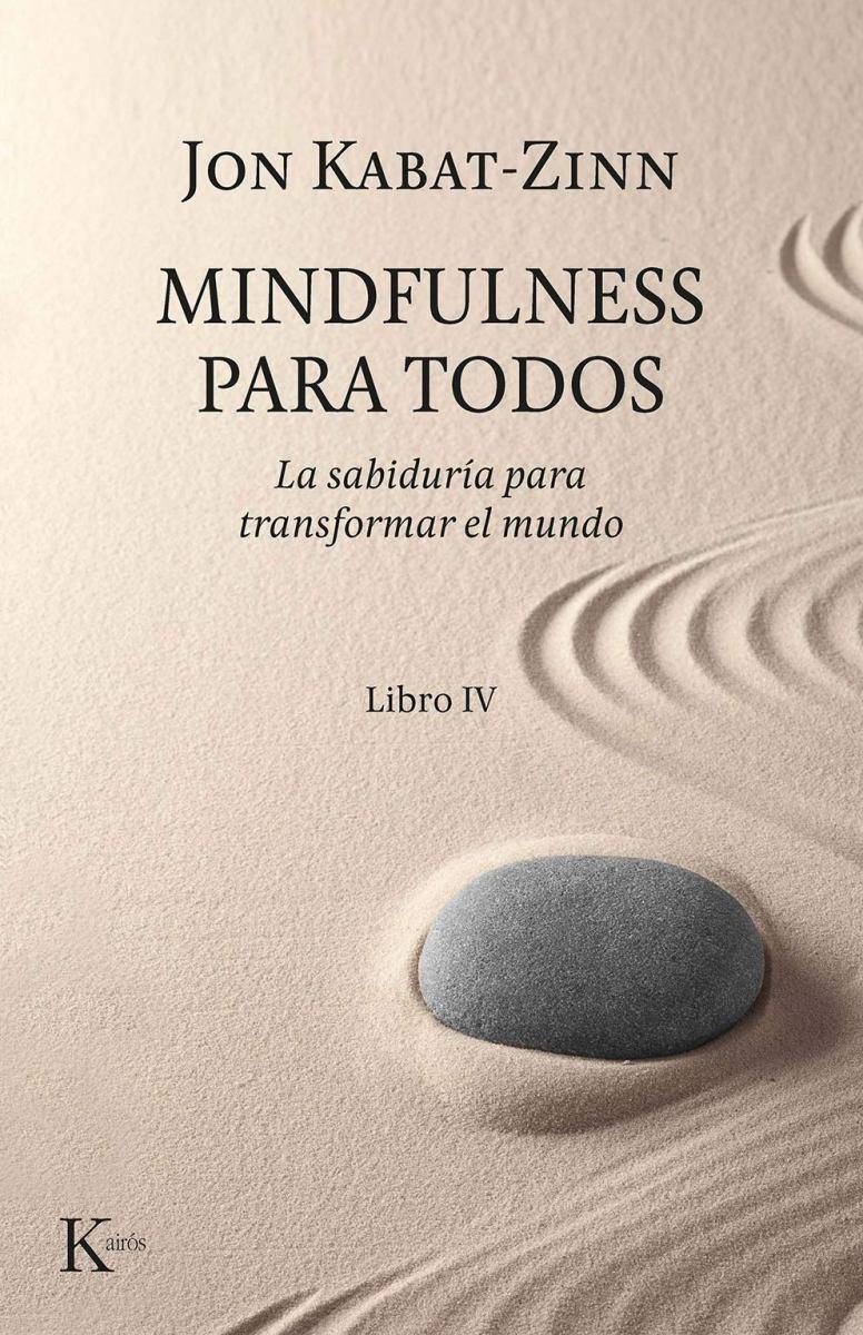 MINDFULNESS PARA TODOS - LIBRO IV