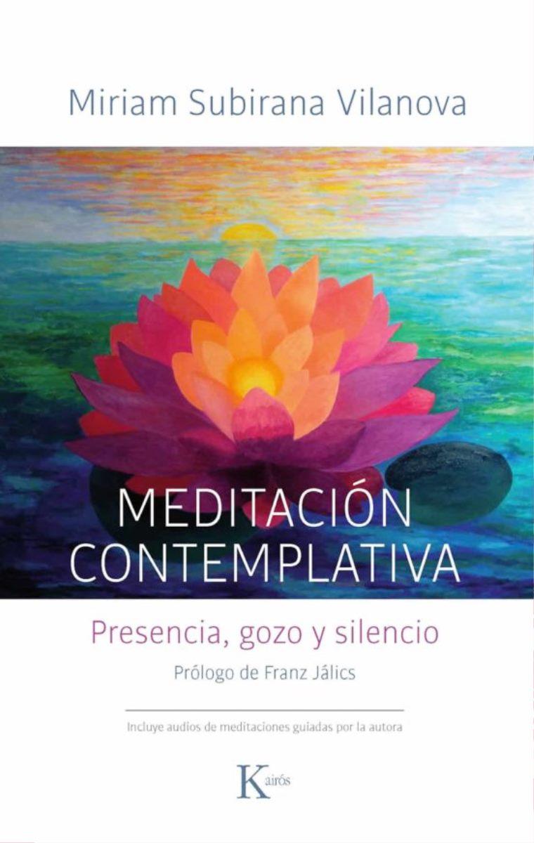 MEDITACION CONTEMPLATIVA . PRESENCIA , GOZO Y SILENCIO