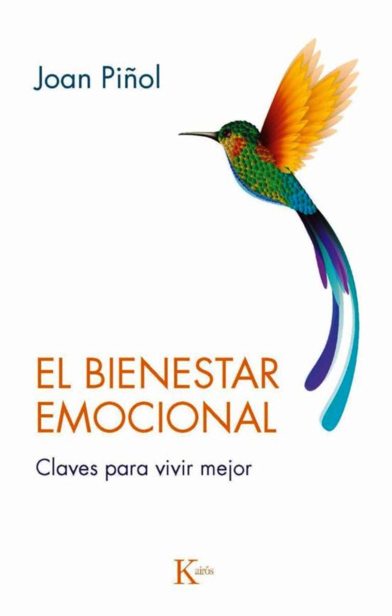 EL BIENESTAR EMOCIONAL . CLAVES PARA VIVIR MEJOR