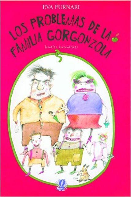 LOS PROBLEMAS DE LA FAMILIA GORGONZOLA