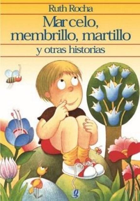MARCELO , MEMBRILLO , MARTILLO Y OTRAS HISTORIAS