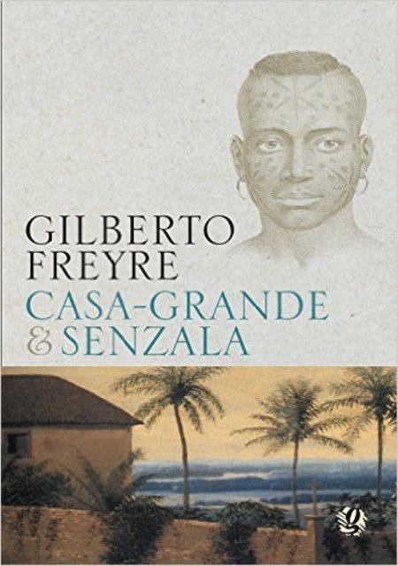 CASA - GRANDE y SENZALA