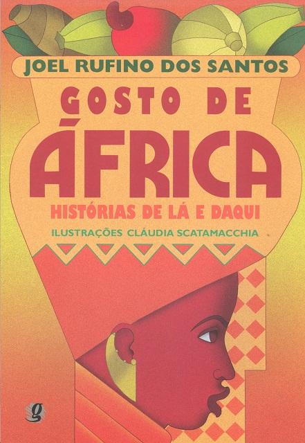 GOSTO DE AFRICA . HISTORIAS DE LA E DAQUI