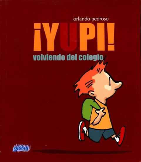 YUPI ! VOLVIENDO DEL COLEGIO
