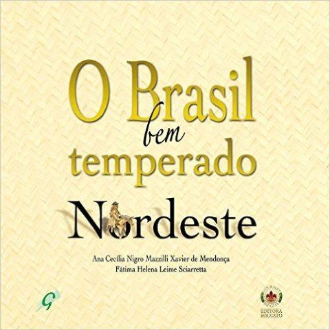 O BRASIL BEM TEMPERADO NORDESTE
