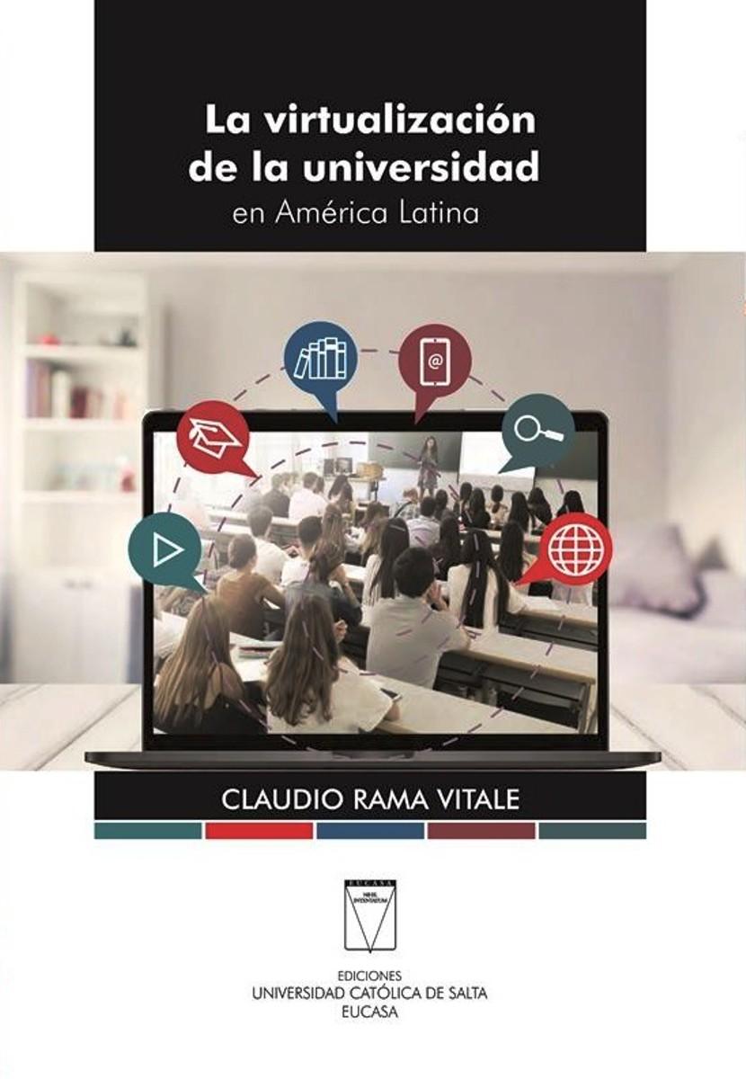 LA VIRTUALIZACION DE LA UNIVERSIDAD EN AMERICA LATINA
