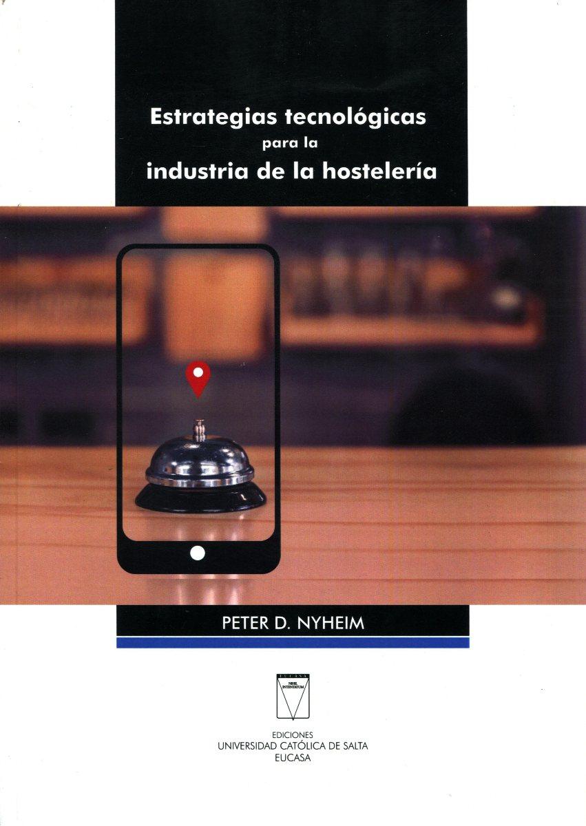 ESTRATEGIAS TECNOLOGIAS PARA LA INDUSTRIA DE LA HOSTELERIA