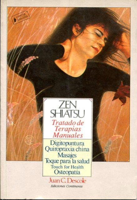 ZEN SHIATSU . TRATADO DE TERAPIAS MANUALES