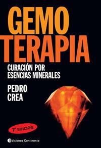 GEMOTERAPIA . CURACION POR ESENCIAS MINERALES . MANUAL PRACTICO Y CLINICO