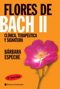 FLORES DE BACH II . CLINICA , TERAPEUTICA Y SIGNATURA