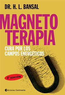 MAGNETOTERAPIA . CURA POR LOS CAMPOS ENERGETICOS