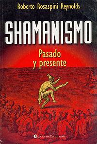 SHAMANISMO . PASADO Y PRESENTE
