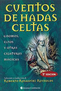 CUENTOS DE HADAS CELTAS . GNOMOS - ELFOS Y OTRAS CRIATURAS MAGICAS