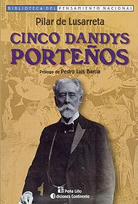CINCO DANDYS PORTEÑOS