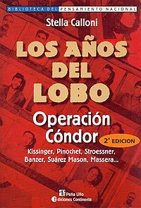LOS AÑOS DEL LOBO . OPERACION CONDOR