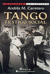 TANGO , TESTIGO SOCIAL