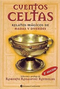 CUENTOS CELTAS . RELATOS MAGICOS DE HADAS Y DUENDES