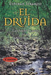 EL DRUIDA . EN BUSCA DE LAS SIETE LLAVES DE LA SABIDURIA CELTA
