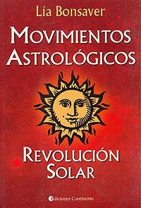 MOVIMIENTOS ASTROLOGICOS . REVOLUCION SOLAR