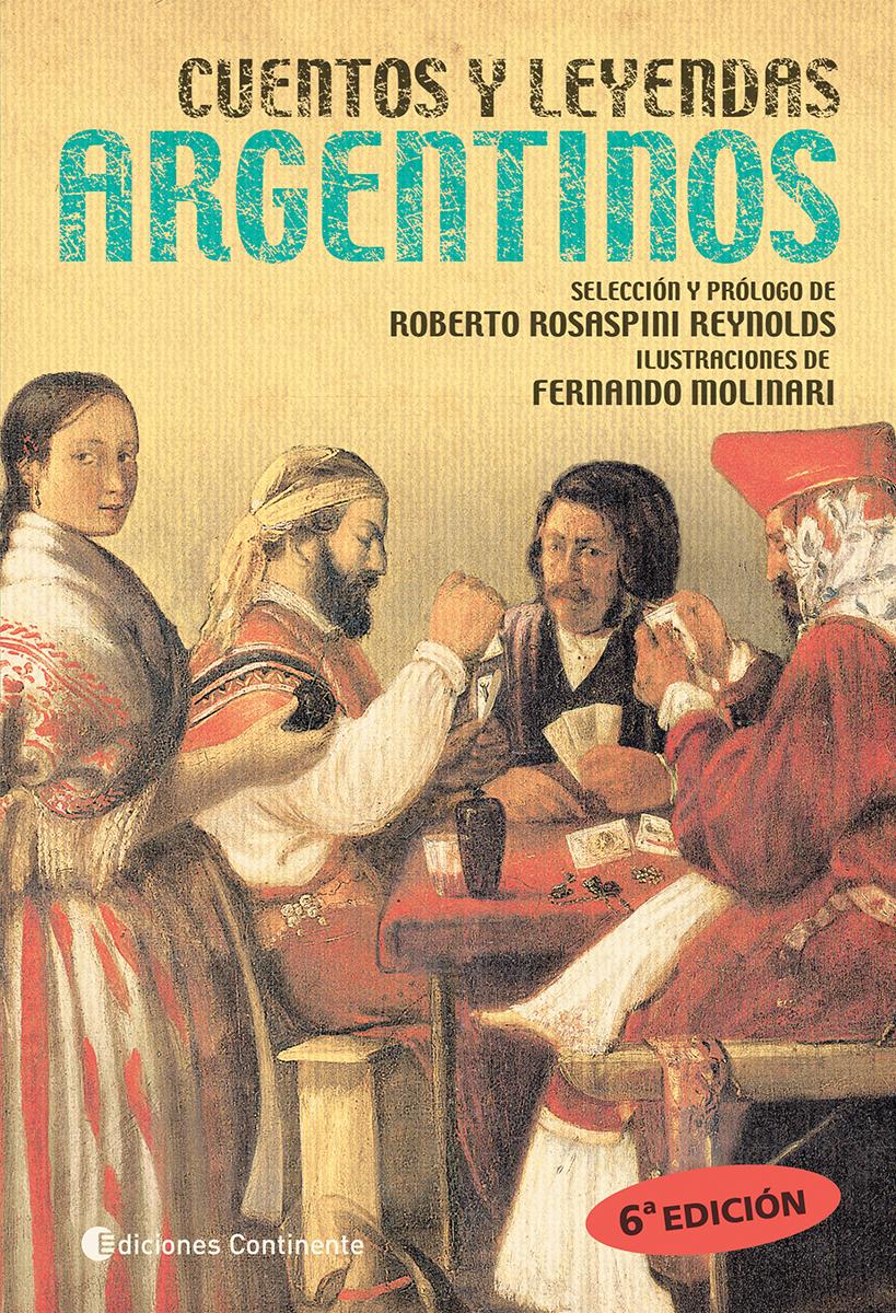 CUENTOS Y LEYENDAS ARGENTINOS