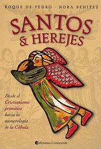 SANTOS Y HEREJES