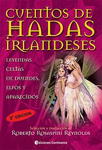 CUENTOS DE HADAS IRLANDESES . LEYENDAS CELTAS DE DUENDES - ELFOS Y APARECIDOS