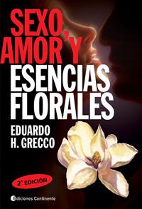 SEXO , AMOR Y ESENCIAS FLORALES