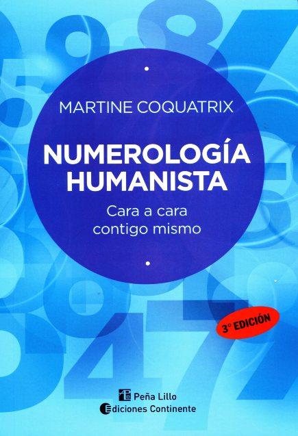 NUMEROLOGIA HUMANISTA . CARA A CARA CONTIGO MISMO