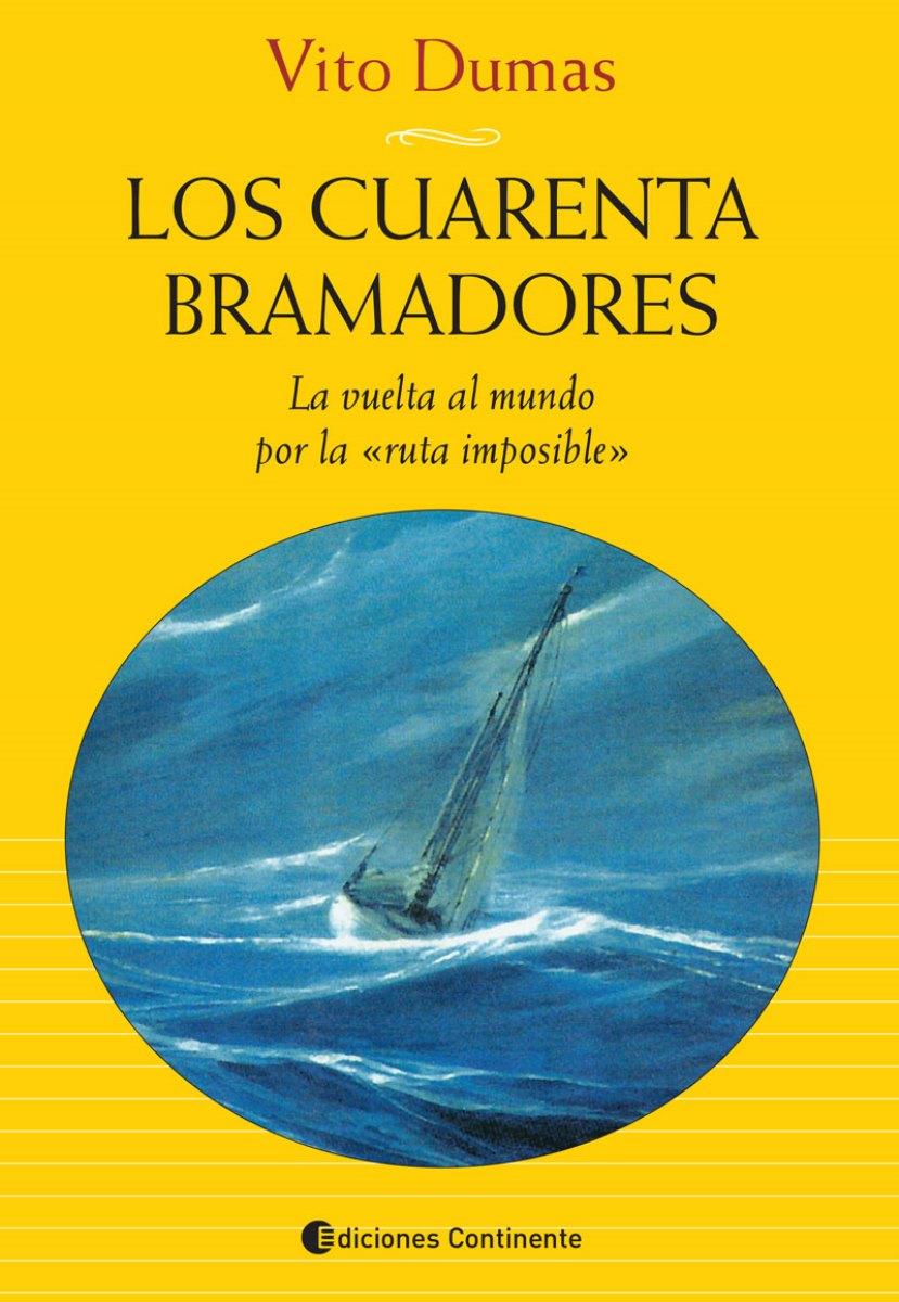LOS CUARENTA BRAMADORES