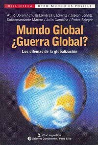 MUNDO GLOBAL . GUERRA GLOBAL ?
