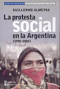 LA PROTESTA SOCIAL EN LA ARGENTINA ( 1990-2004 )