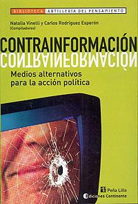 CONTRAINFORMACION . MEDIOS ALTERNATIVOS PARA LA ACCION POLITICA