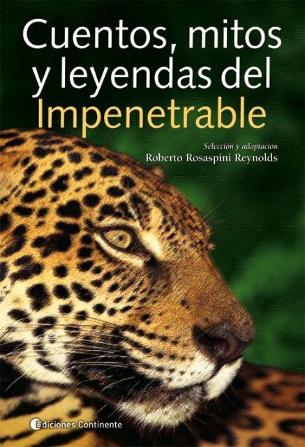 IMPENETRABLE CUENTOS , MITOS Y LEYENDAS DEL