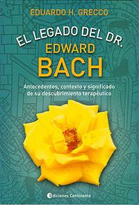 EL LEGADO DEL DR. E. BACH
