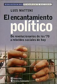 EL ENCANTAMIENTO POLITICO