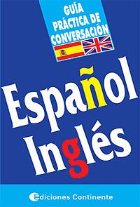 ESPAÑOL - INGLES (ECO) GUIA PRACTICA DE CONVERSACION
