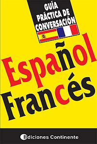 ESPAÑOL - FRANCES (ECO) GUIA PRACTICA CONVERSACION