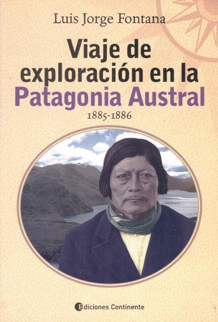 VIAJE DE EXPLORACION EN LA PATAGONIA AUSTRAL