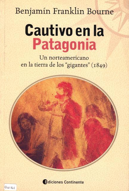 CAUTIVO EN LA PATAGONIA
