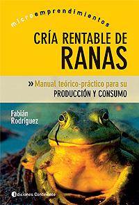 RANAS CRIA RENTABLE DE