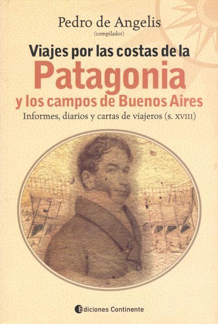 VIAJES POR LAS COSTAS DE LA PATAGONIA Y CAMPOS DE BUENOS AIRES