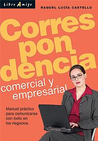 CORRESPONDENCIA .COMERCIAL Y EMPRESARIAL . LIBRO AMIGO